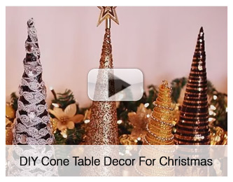 DIY Cone Table Decors For Christmas