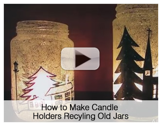 How to Make Candle Holders Recyling Old Jars